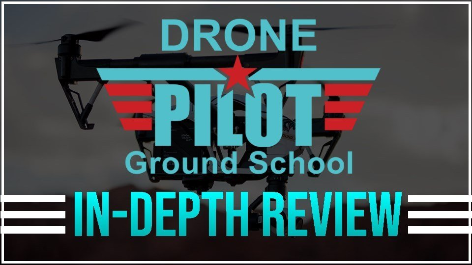 Drone Pilot Ground School Review Best FAA Training Program of 2018