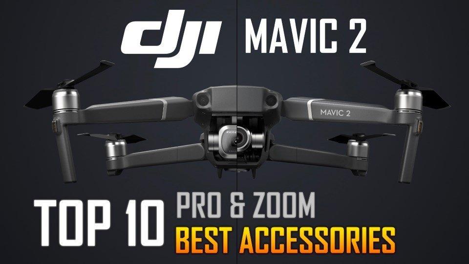 Top 10 Best Accessories for DJI Mavic 2 Pro Zoom