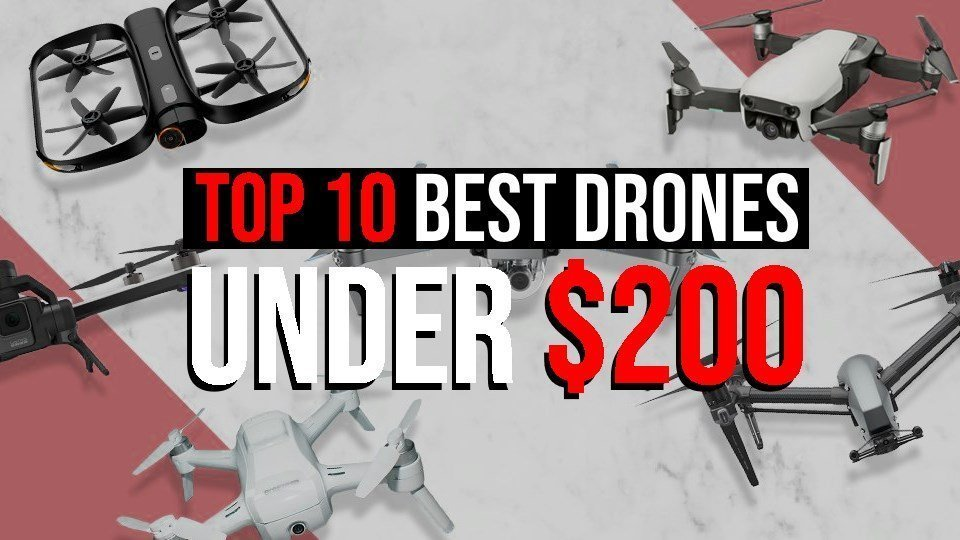 Top 10 Best Drones Under 200 The Ultimate Guide for Beginners