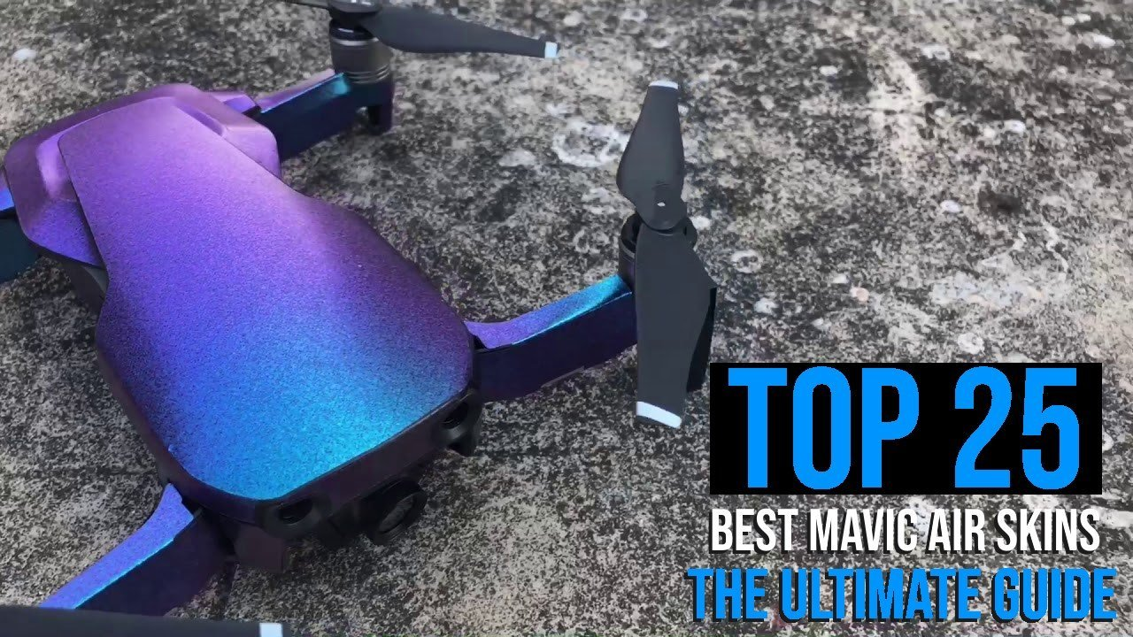 Top 25 Best Mavic Air Skins The Ultimate Guide to Customize Your Drone